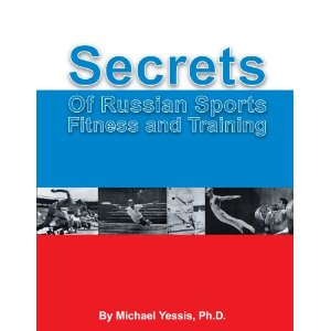 Secrets of Russian Sports Fitness & Training